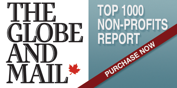 Globe and Mail Top 1000 Non-Profits Report